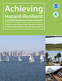 Achieving Hazard-Resilient Coastal & Waterfront Smart Growth